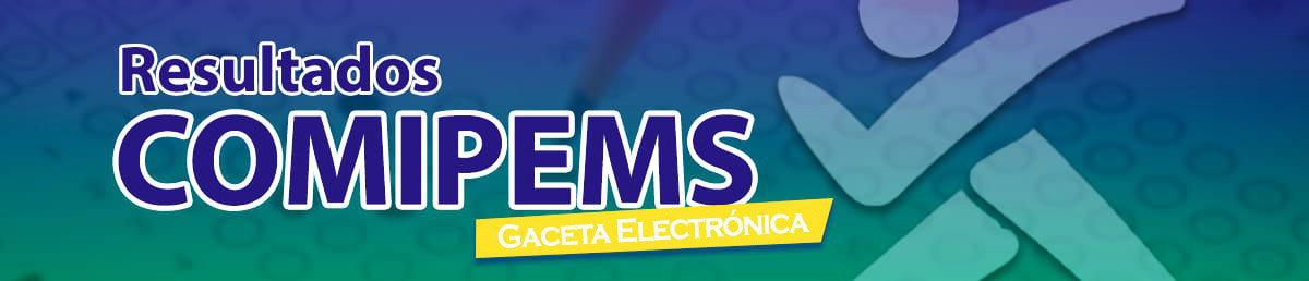 Resultados Comipems Gaceta Electrónica
